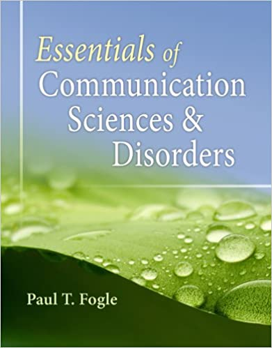 Essentials of Communication Sciences and Disorders: 9780840022547 ...