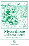 Mycorrhizae and Plant Health, Francis Louis Pfleger, 0890541582