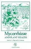 Mycorrhizae and Plant Health, Francis Louis Pfleger, 0890541582