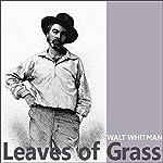 Leaves of Grass | Walt Whitman