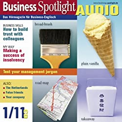 Business Spotlight Audio - How to build trust with colleagues. 1/2011