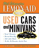 Lemon-Aid Used Cars and Minivans 2006/07, Phil Edmonston, 155041593X