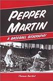Pepper Martin, Thomas Barthel, 0786416025