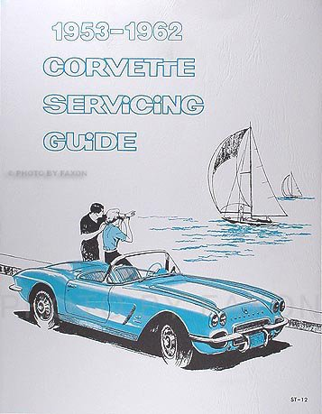 1953-1962 Corvette Reprint Servicing Guide Repair Shop Manual Supplement