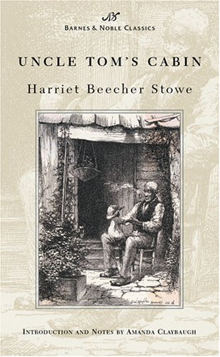 Uncle Tom's Cabin (Barnes & Noble Classics Series)
