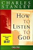 How to Listen to God, Charles F. Stanley, 078526227X