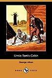 Uncle Tom's Cabin (Dodo Press)