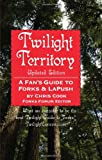 Twilight Territory Updated Edition: A Fan's Gude to Forks & LaPush Updated
