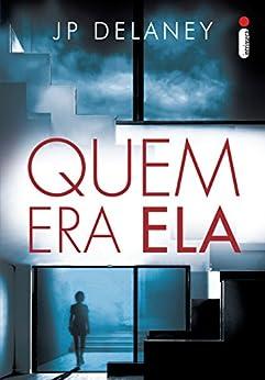 Quem era ela (Portuguese Edition) by [Delaney, JP]