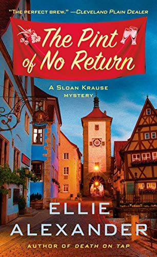 The Pint of No Return: A Mystery (A Sloan Krause Mystery Book 2)
