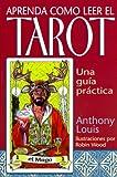 img - for Aprenda como leer el tarot: Una guia practica (Spanish Edition) book / textbook / text book
