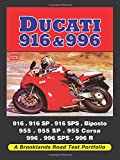 Ducati 916 &996 (Brooklands Road Test Portfolios)
