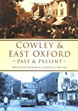 img - for Cowley and East Oxford Past and Present book / textbook / text book