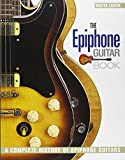 The Epiphone Guitar Book: A Complete History of Epiphone Guitars