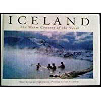 Iceland: the Warm Country of the North