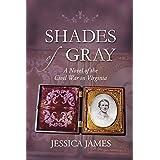 Shades of Gray: Clean romantic Civil War historical fiction: An Epic Civil War Love Story