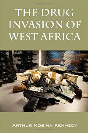 The Drug Invasion of West Africa