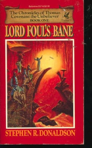 Lord Foul's Bane (The Chronicles of Thomas Covenant the Unbeliever, Book 1), Donaldson, Stephen R.