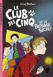 Le Club des Cinq 02 - Le Club des Cinq et le passage secret