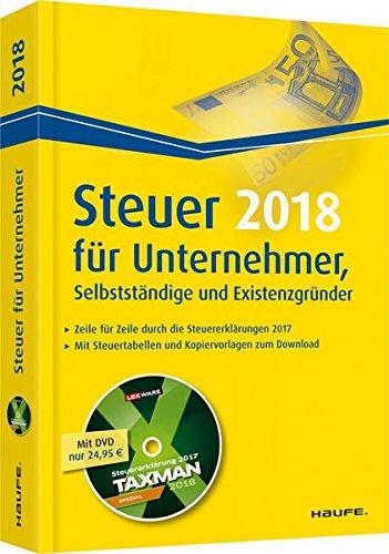 Steuer für Unternehmer, Selbstständige und Existenzgründer plus DVD (Haufe Steuerratgeber)
