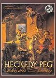 Heckedy Peg, Audrey Wood, 0962929867
