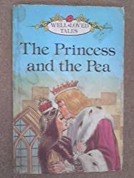 Princess and the Pea (Well loved tales grade 1)