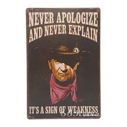 (66Retro Never Apologize and Never Explain, John Wayne, Vintage Retro Metal Tin Sign, Wall Decorative Sign, 20cm x 30cm)