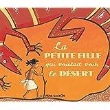 La petite fille qui voulait voir le désert