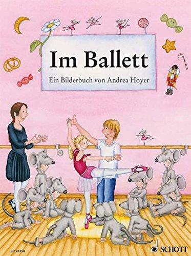 Im Ballett: Ein Bilderbuch