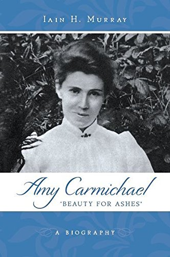 Image of Amy Carmichael: Beauty For Ashes