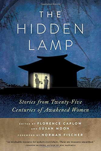 The Hidden Lamp: Stories from Twenty-Five Centuries of Awakened -