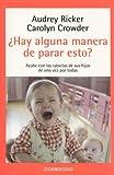 Hay Alguna Manera de Parar Esto?, Audrey Ricker and Carolyn Crowder, 0307273709