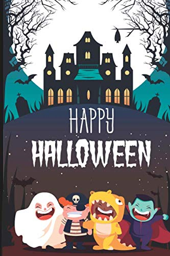 Halloween Classroom Worksheets (Happy Halloween: College Ruled Lined Writing Notebook, 120 Pages (6x9)