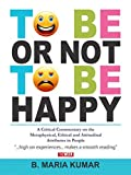 To be or Not to be Happy