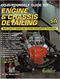 Do-It-Yourself Guide to Engine and Chassis Detailing, Richardson, Jim, 1884089461