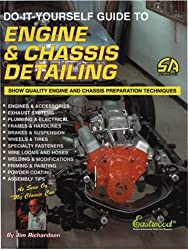 Do-It-Yourself Guide to Engine & Chassis Detailing: Show-Quality Engine and Chassis Preparation Techniques (S-a Design) (Do-It-Yourself Guides for Car Enthusiasts)