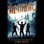 The Revival | Chris Weitz