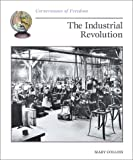 The Industrial Revolution, Mary Collins, 0516270362