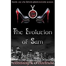 The Evolution of Sam (The Love's Protector Book 1)