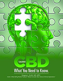 CBD: What You Need to Know by [Smith MD MPH, Gregory]