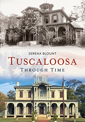 Tuscaloosa Through Time (America Through Time)