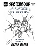img - for A Rupture of Robots: Sketchbook Volume One book / textbook / text book