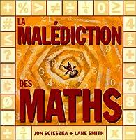 La Malédiction des maths par Jon Scieszka