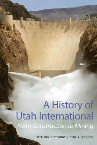 Read Online A History of Utah International: From Construction to Mining pdf epub