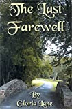 The Last Farewell, Gloria Lane, 0595137202