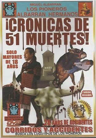 Amazoncom Cronicas De 51 Muertes En Jaripeo Movies Tv