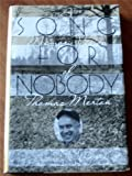img - for Song for Nobody: A Memory Vision of Thomas Merton by Ron Seitz (1993-05-03) book / textbook / text book