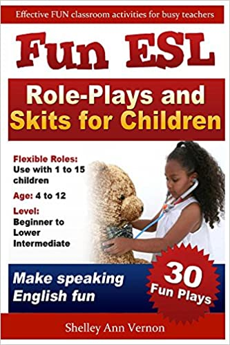 Fun ESL Role-Plays and Skits for Children - Kindle edition