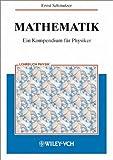 Handbuch der Mathematik : Ein Kompendium Fur Physiker, Naturwissenschaftler und Ingenieure, Schmutzer, Ernst, 3527403981