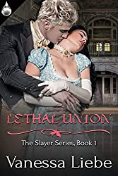 Lethal Union (Slayer Book 1)